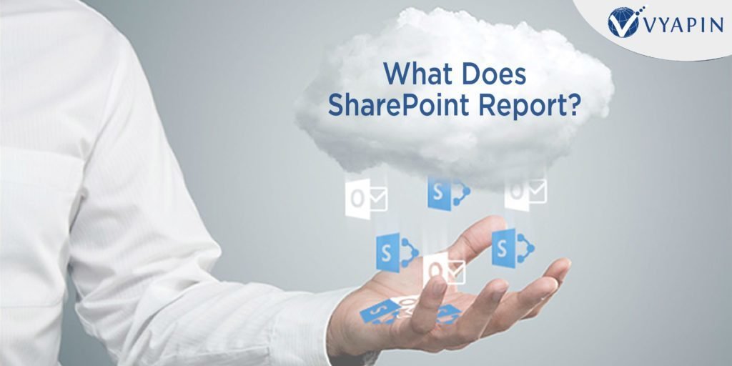What Does SharePoint Report