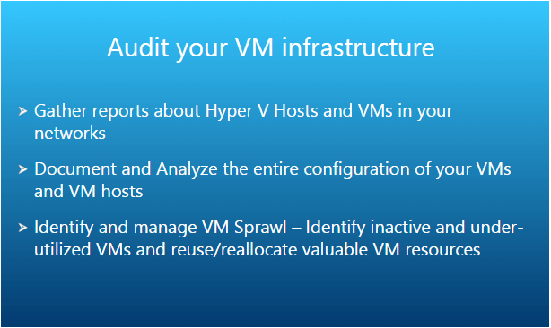 Audit and report Virtual machines and Hosts across your network